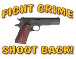 Fight Crime Shoot Back