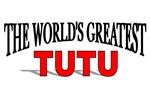 The World's Greatest TuTu