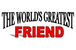 The World's Greatest Friend