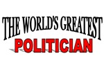 The World's Greatest Politician