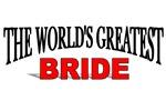The World's Greatest Bride
