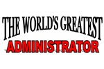 The World's Greatest Administrator