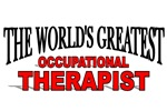 The World's Greatest Occupational Therapist