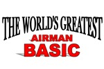 The World's Greatest Airman Basic