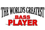 The World's Greatest Bass Player