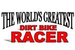 The World's Greatest Dirt Bike Racer
