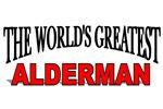 The World's Greatest Alderman