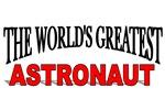 The World's Greatest Astronaut