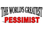 The World's Greatest Pessimist