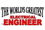 The World's Greatest Electrical Engineer