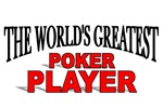 The World's Greatest Poker Player