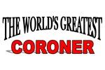 The World's Greatest Coroner