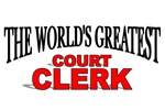 The World's Greatest Court Clerk