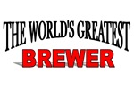 The World's Greatest Brewer