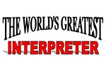 The World's Greatest Interpreter