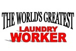 The World's Greatest Laundry Worker