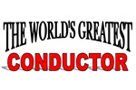 The World's Greatest Conductor