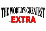 The World's Greatest Extra