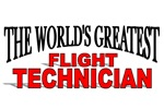 The World's Greatest Flight Technician