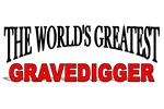 The World's Greatest Gravedigger
