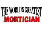 The World's Greatest Mortician