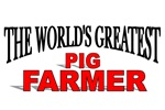The World's Greatest Pig Farmer