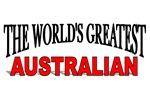 The World's Greatest Australian