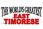 The World's Greatest East Timorese