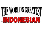 The World's Greatest Indonesian