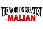 The World's Greatest Malian