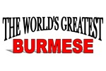 The World's Greatest Burmese