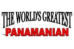 The World's Greatest Panamanian