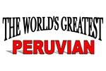 The World's Greatest Peruvian