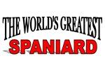 The World's Greatest Spaniard