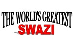The World's Greatest Swazi
