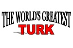 The World's Greatest Turk