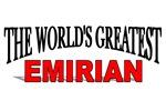 The World's Greatest Emirian