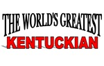 The World's Greatest Kentuckian