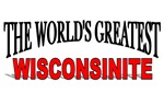 The World's Greatest Wisconsinite