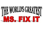The World's Greatest Ms. Fix It