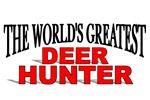 The World's Greatest Deer Hunter