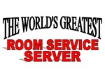 The World's Greatest Room Service Server