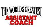 The World's Greatest Assisant Coach