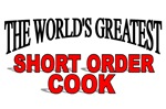 The World's Greatest Short Order Cook