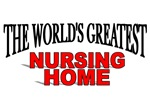 The World's Greatest Nursing Home