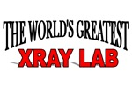 The World's Greatest Xray Lab