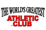 The World's Greatest Athletic Club