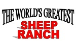 The World's Greatest Sheep Ranch