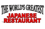 The World's Greatest Japanese Restaurant