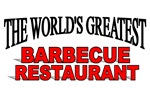 The World's Greatest Barbecue Restaurant